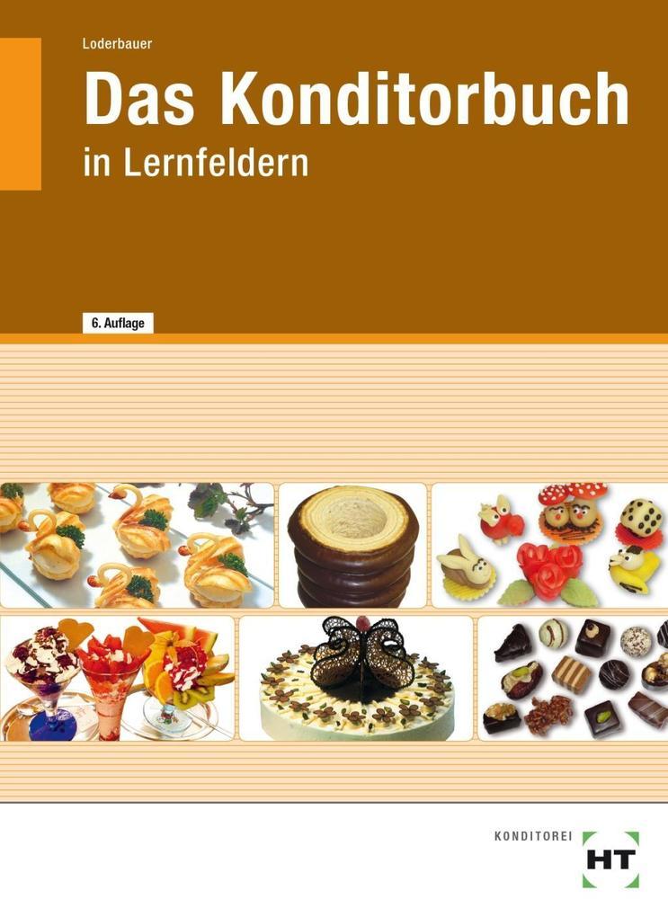 Das Konditorbuch in Lernfeldern als Buch