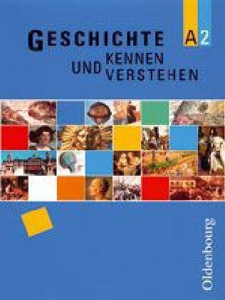 Geschichte kennen und verstehen A 2. Baden-Württemberg als Buch