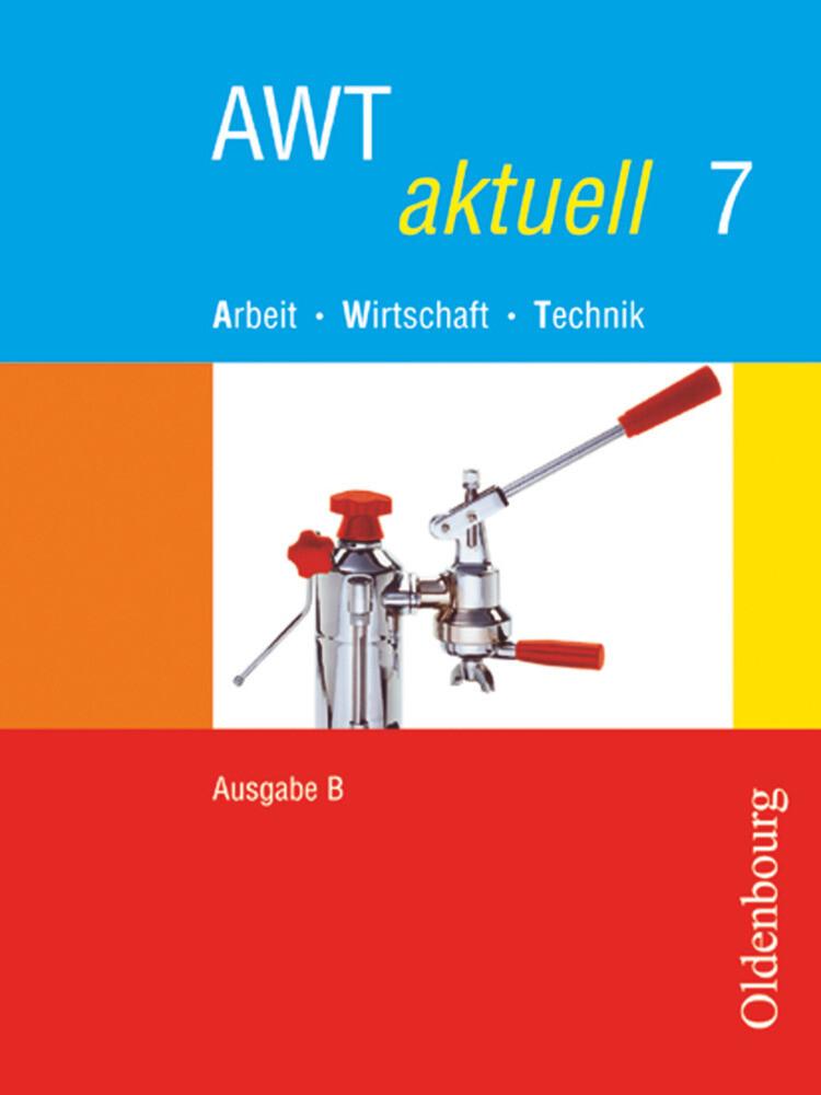 AWT aktuell B 7. Bayern als Buch