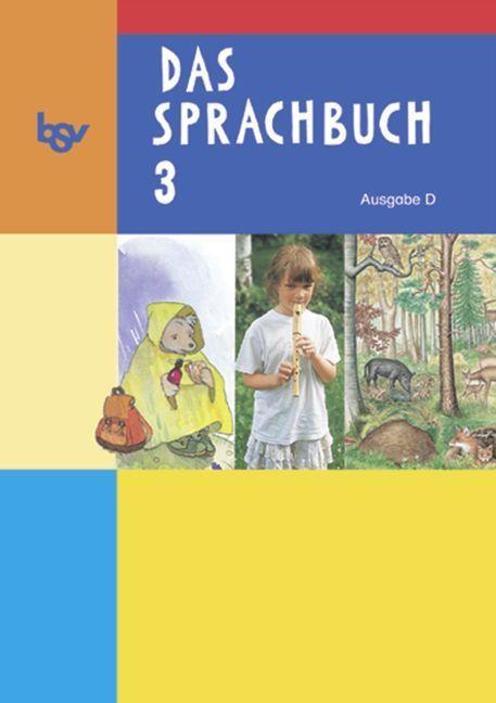 Das Sprachbuch 3 Ausgabe D - Schülerbuch als Buch