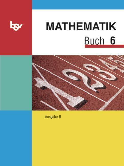 Mathematik Buch B 6 als Buch