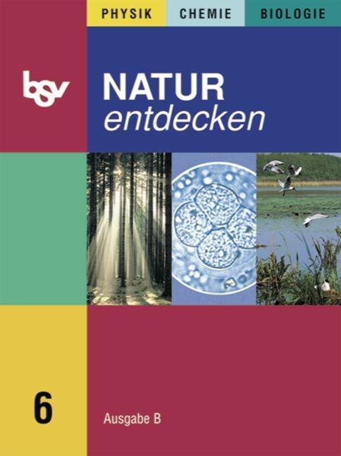 Natur entdecken B 6 als Buch