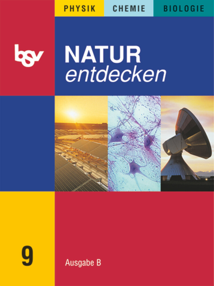 Natur entdecken B 9. Schülerbuch. Bayern als Buch