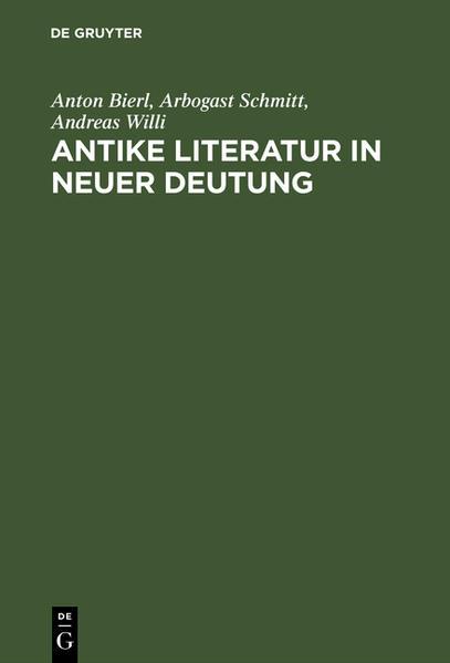 Antike Literatur in neuer Deutung als Buch