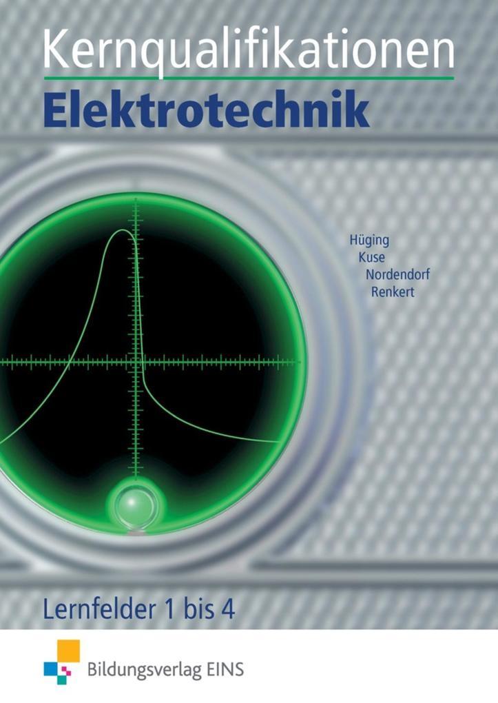 Kernqualifikationen Elektrotechnik als Buch
