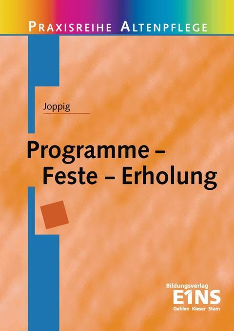 Programme - Feste - Erholung als Buch