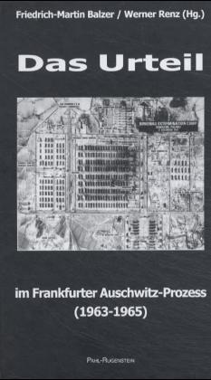 Das Urteil im Frankfurter Auschwitz-Prozess (1963-1965) als Buch