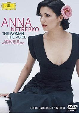 Anna Netrebko - The Woman The Voice als DVD