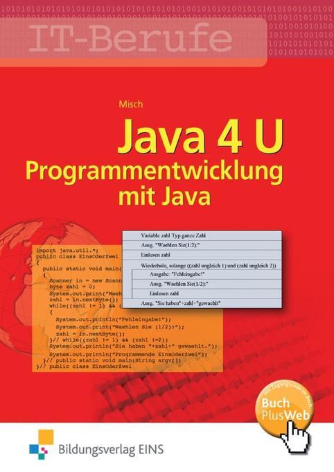 Java 4 U als Buch von Jens-Peter Misch