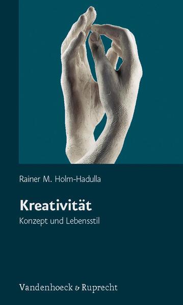 Kreativität - Konzept und Lebensstil als Buch