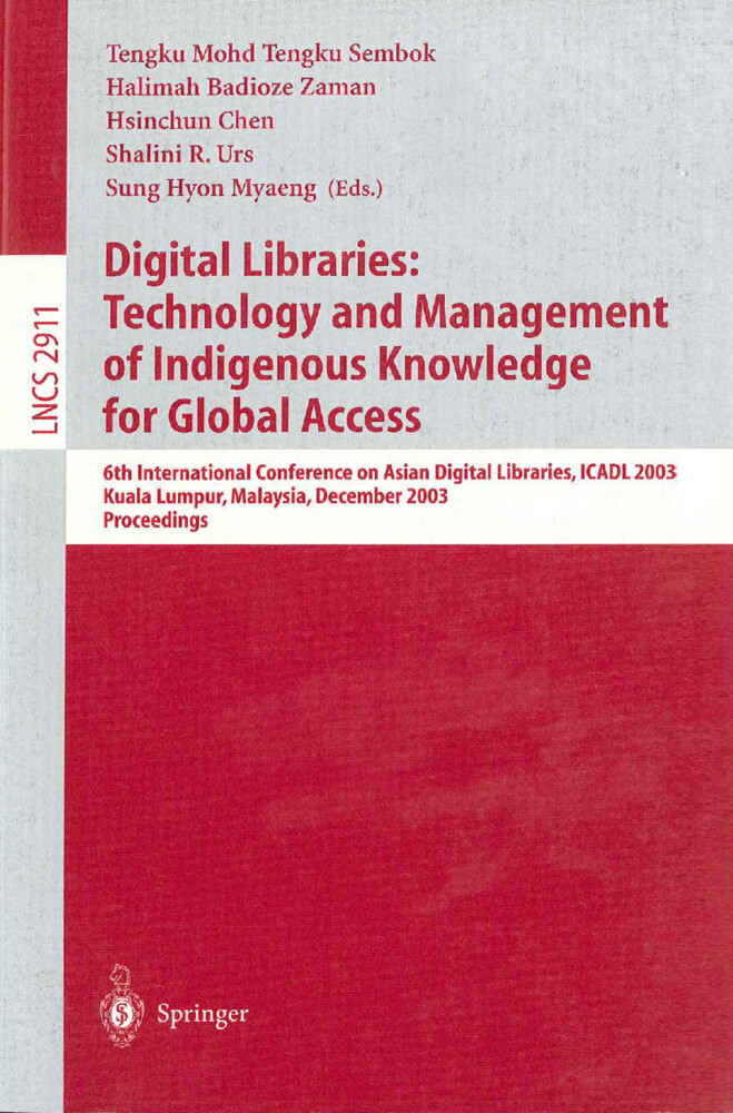 Digital Libraries: Technology and Management of Indigenous Knowledge for Global Access als Buch