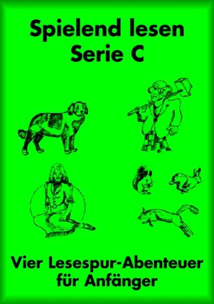 Spielend lesen für Anfänger. Serie C. (grün) als Buch