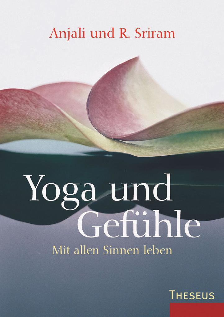 Yoga & Gefühle als eBook Download von R. Sriram...