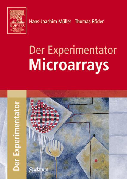 Der Experimentator. Microarrays als Buch