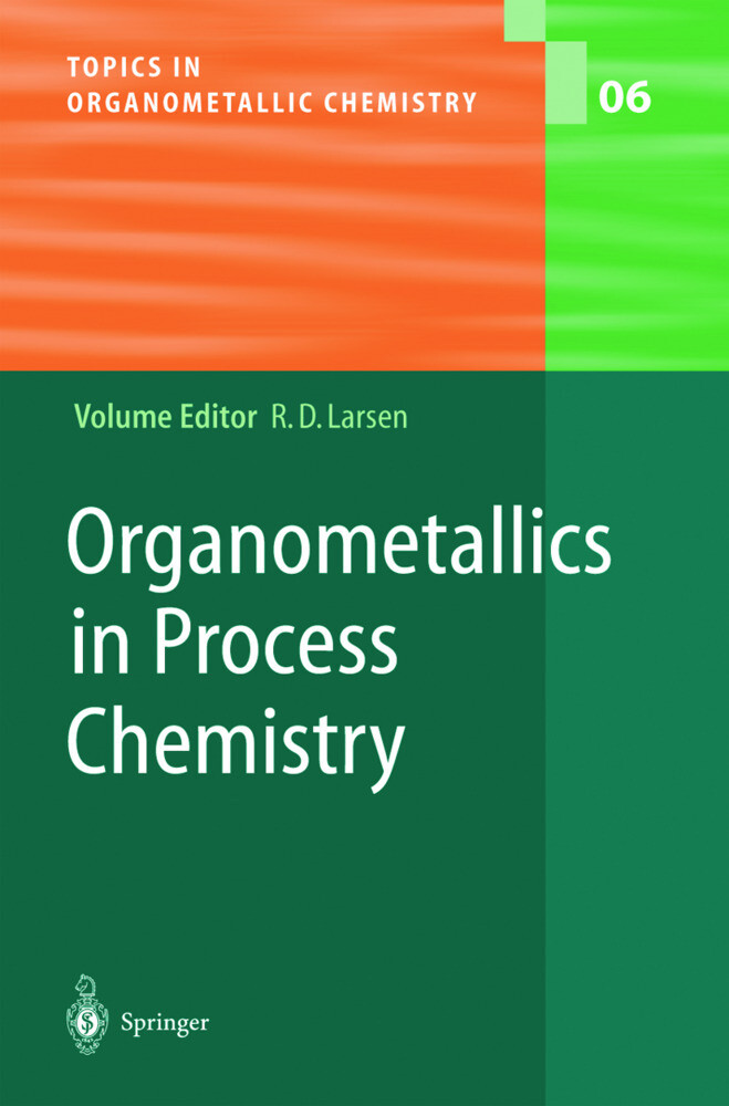 Organometallics in Process Chemistry als Buch