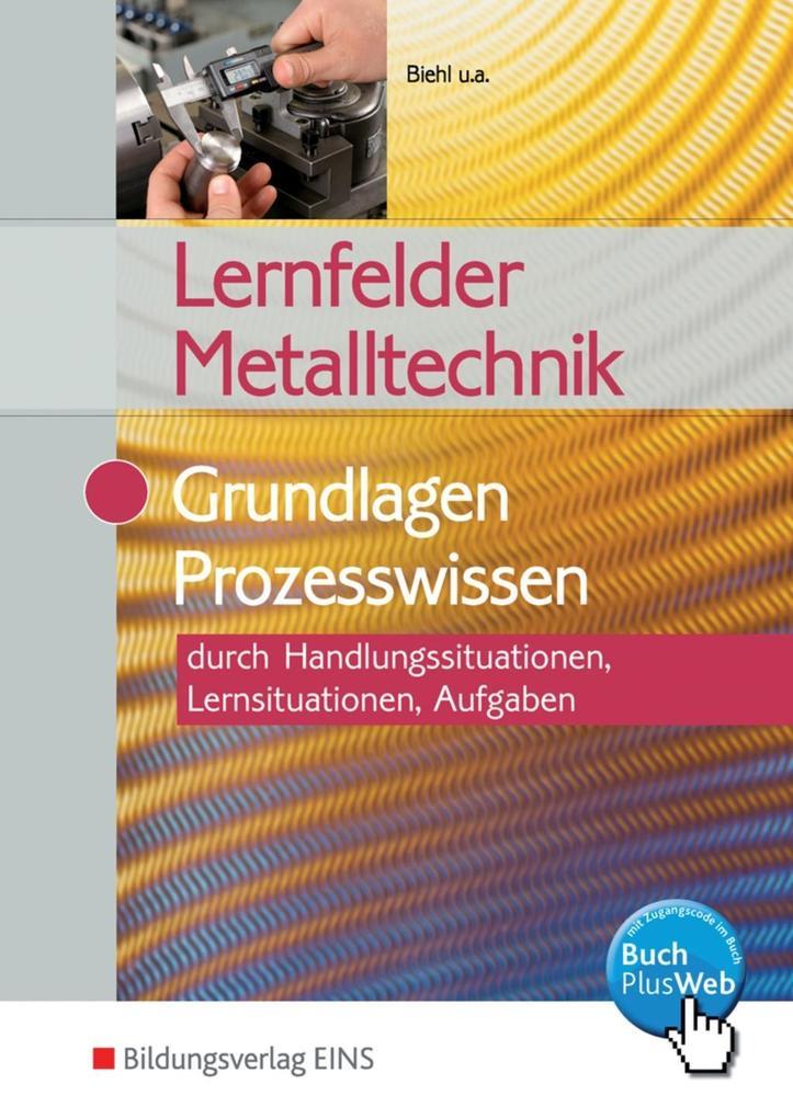 Lernfelder Metalltechnik. Aufgabenband als Buch