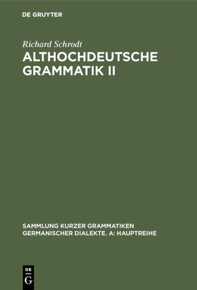Althochdeutsche Grammatik II als Buch