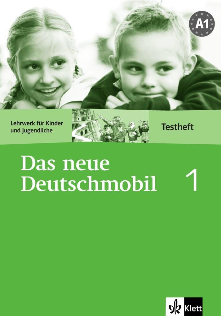 Das Neue Deutschmobil 1. Testheft als Buch