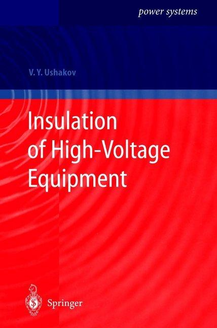 Insulation of High-Voltage Equipment als Buch