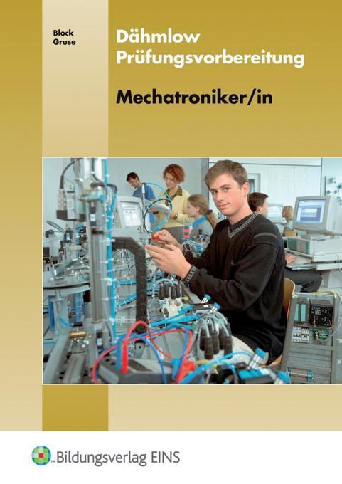 Dähmlow Prüfungsvorbereitung Mechatroniker/in als Buch
