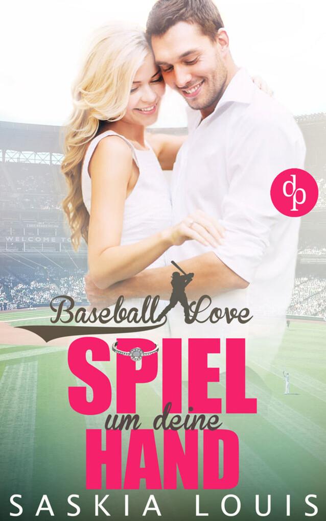 Spiel um deine Hand (Chick-Lit, Liebe, Sports-Romance) als eBook