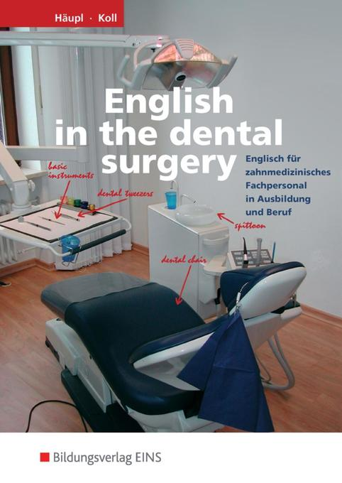 English in the dental surgery als Buch