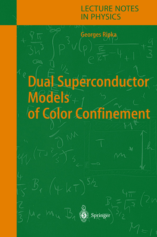 Dual Superconductor Models of Color Confinement als Buch