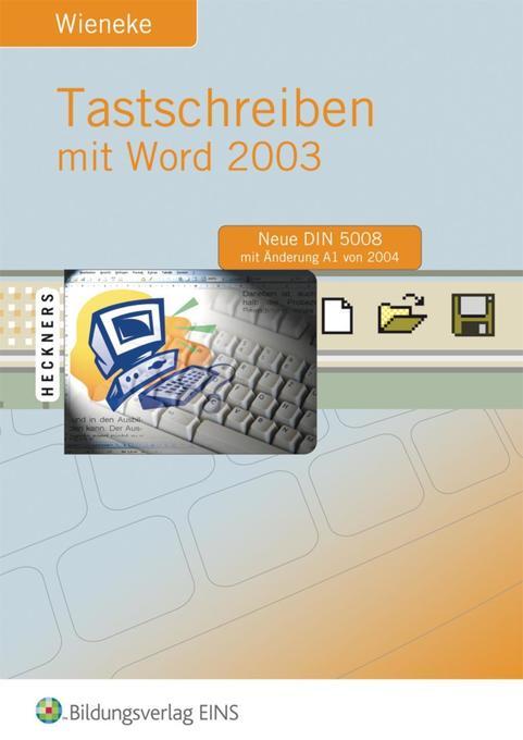 Tastschreiben mit Word 2003 als Buch
