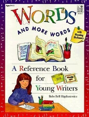 Words and More Words: A Reference Book for Beginning Writers als Taschenbuch