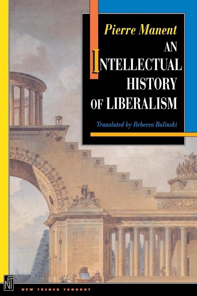 An Intellectual History of Liberalism: als Taschenbuch