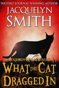 Legends of Lasniniar: What the Cat Dragged In (The World of Lasniniar)