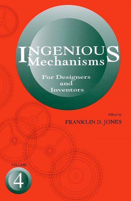 Ingenious Mechanisms Vol IV als Buch