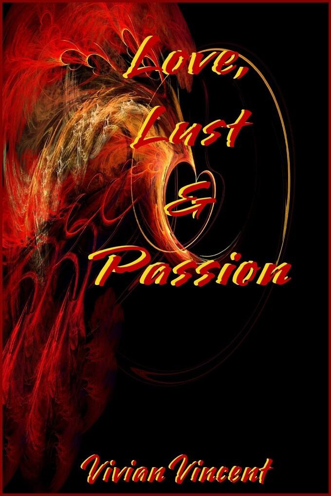 Love, Lust and Passion als eBook Download von V...