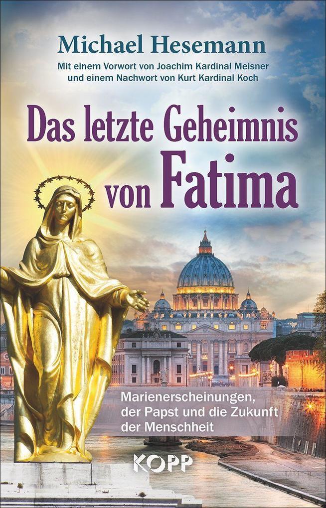 Das letzte Geheimnis von Fatima als eBook epub