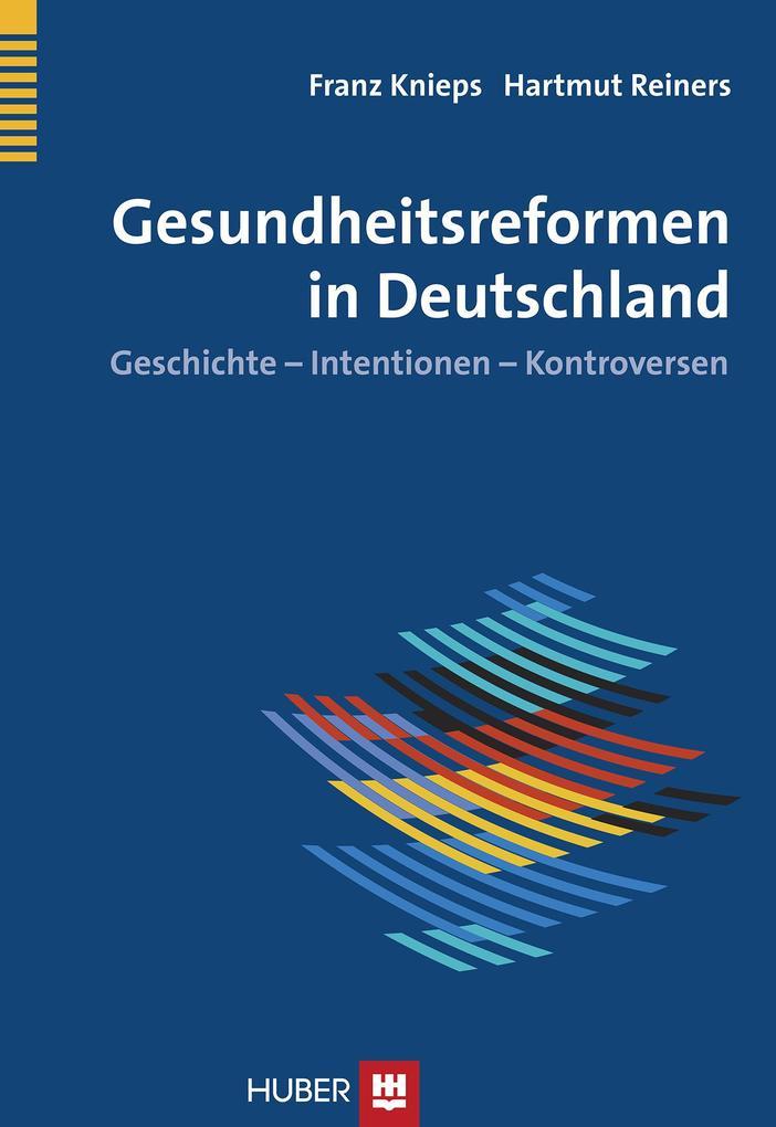 Gesundheitsreformen in Deutschland als eBook Do...
