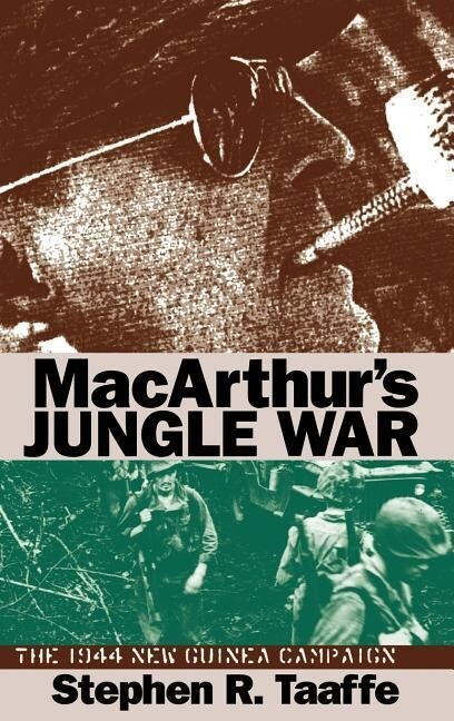 Macarthur's Jungle War: The 1944 New Guinea Campaign als Buch