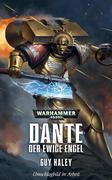 Warhammer 40.000 - Dante - Der ewige Engel
