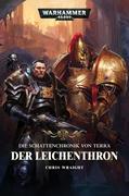 Warhammer 40.000 - Die Schattenchronik von Terra - Der Leichenthron