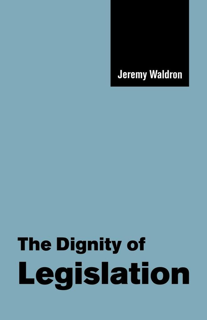 The Dignity of Legislation als Buch