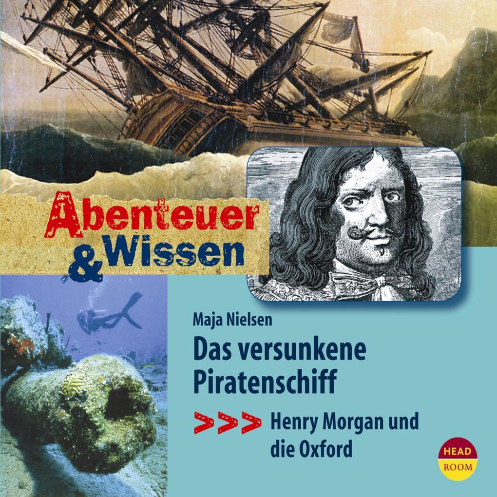 Das versunkene Piratenschiff - Henry Morgan und...
