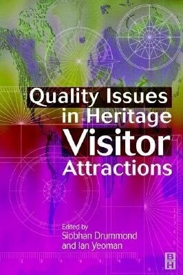 Quality Issues in Heritage Visitor Attractions als Buch