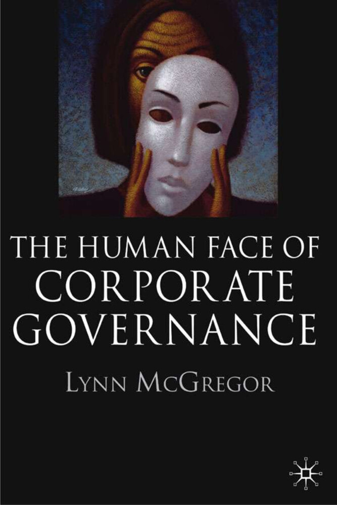 The Human Face of Corporate Governance als Buch
