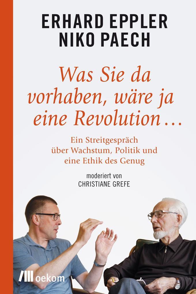 Was Sie da vorhaben, wäre ja eine Revolution... als eBook
