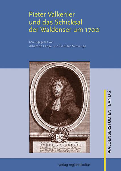 Pieter Valkenier und das Schicksal der Waldenser um 1700 als Buch