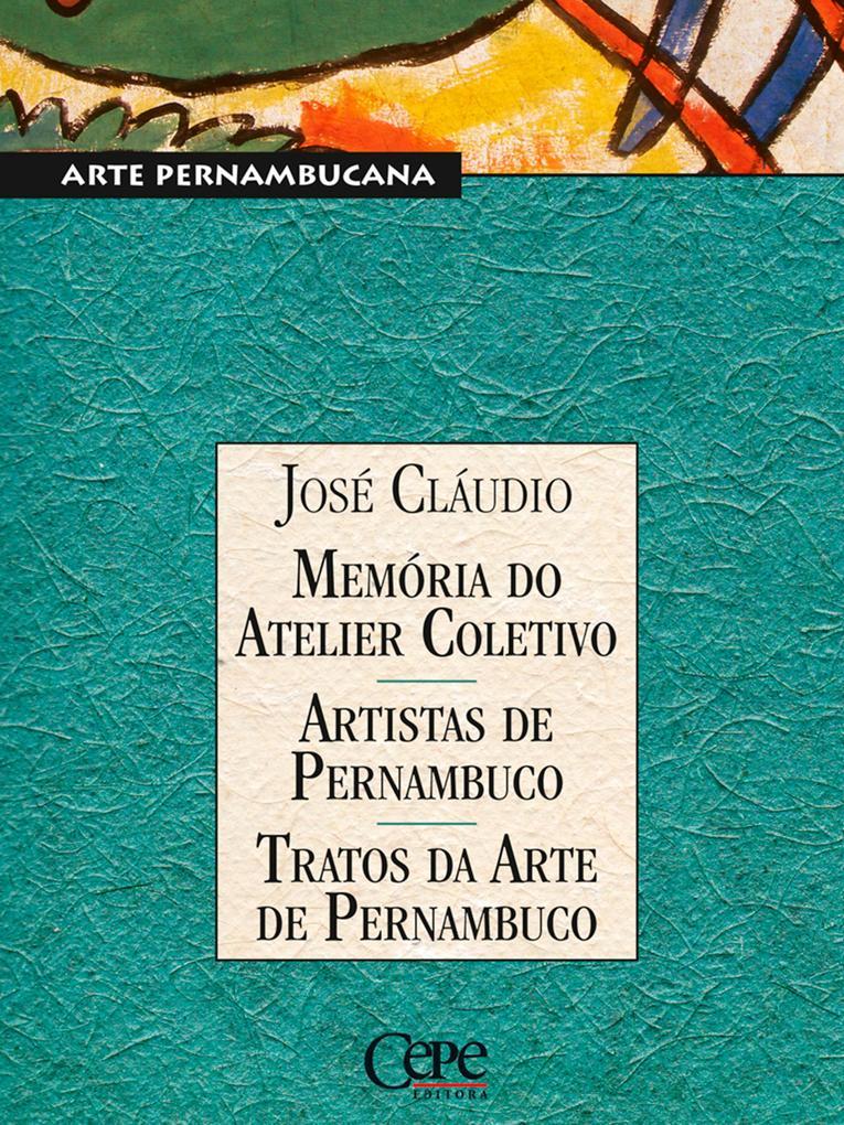 Memórias do Atelier Coletivo - Artistas de Pernambuco - Tratos da Arte de Pernambuco als eBook epub