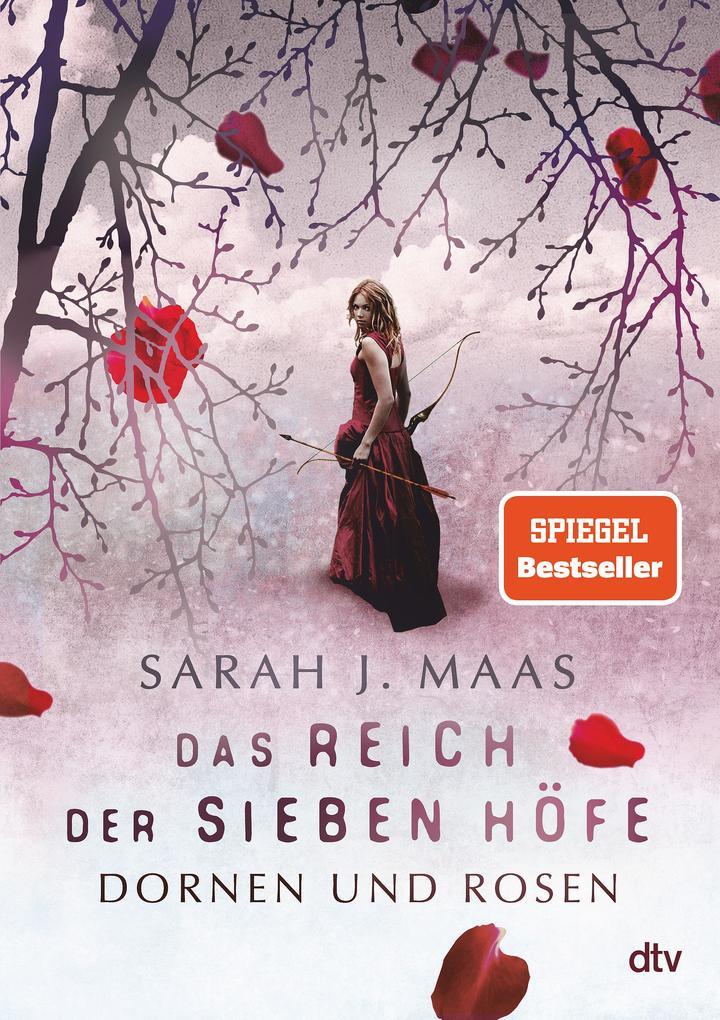 Das Reich der sieben Höfe 01 - Dornen und Rosen als Buch