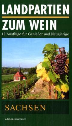 Landpartien zum Wein. Sachsen als Buch