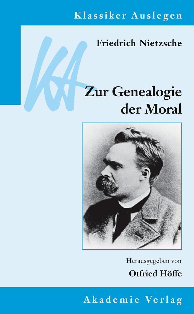 Friedrich Nietzsche: Zur Genealogie der Moral als Buch (kartoniert)