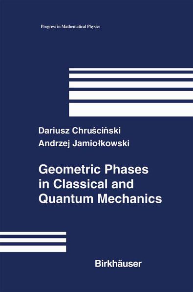 Geometric Phases in Classical and Quantum Mechanics als Buch (gebunden)