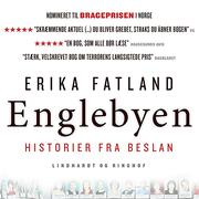 Englebyen - Historier fra Beslan (uforkortet)